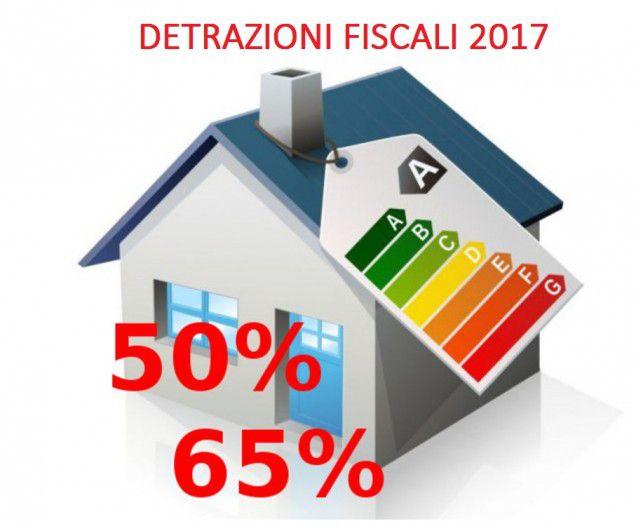 Detrazioni Fiscali 2017: Proroga Per Le Agevolazioni 50% E 65%